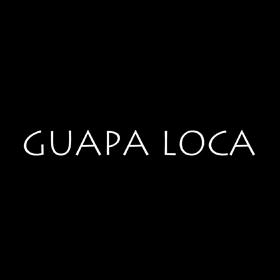 Guapa Loca